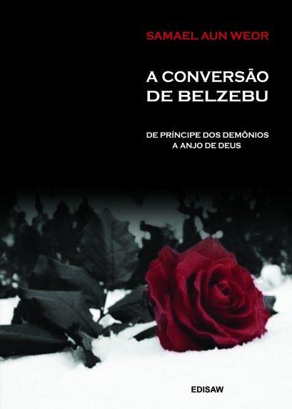 A CONVERSÃO DE BELZEBU