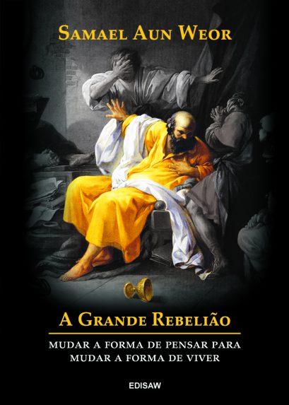 A GRANDE REBELIÃO